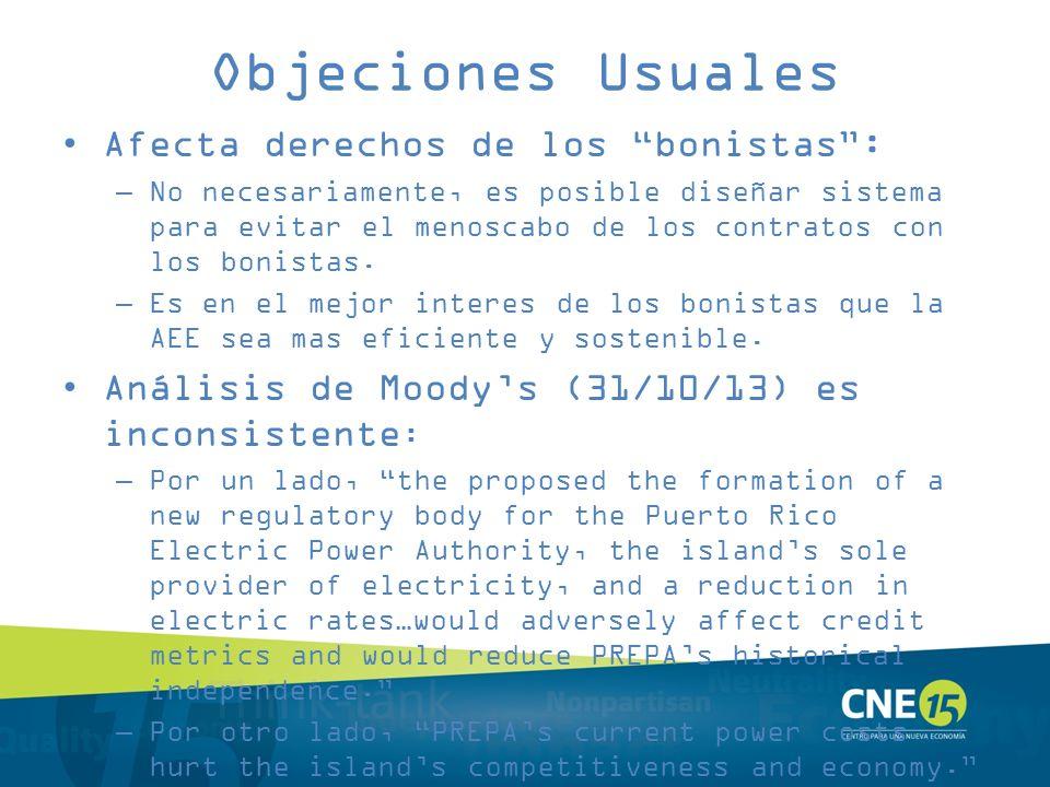 Objeciones Usuales Afecta derechos de los bonistas: –No necesariamente, es posible diseñar sistema para evitar el menoscabo de los contratos con los b