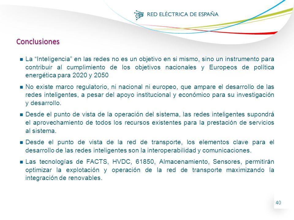 40 n La Inteligencia en las redes no es un objetivo en si mismo, sino un instrumento para contribuir al cumplimiento de los objetivos nacionales y Eur