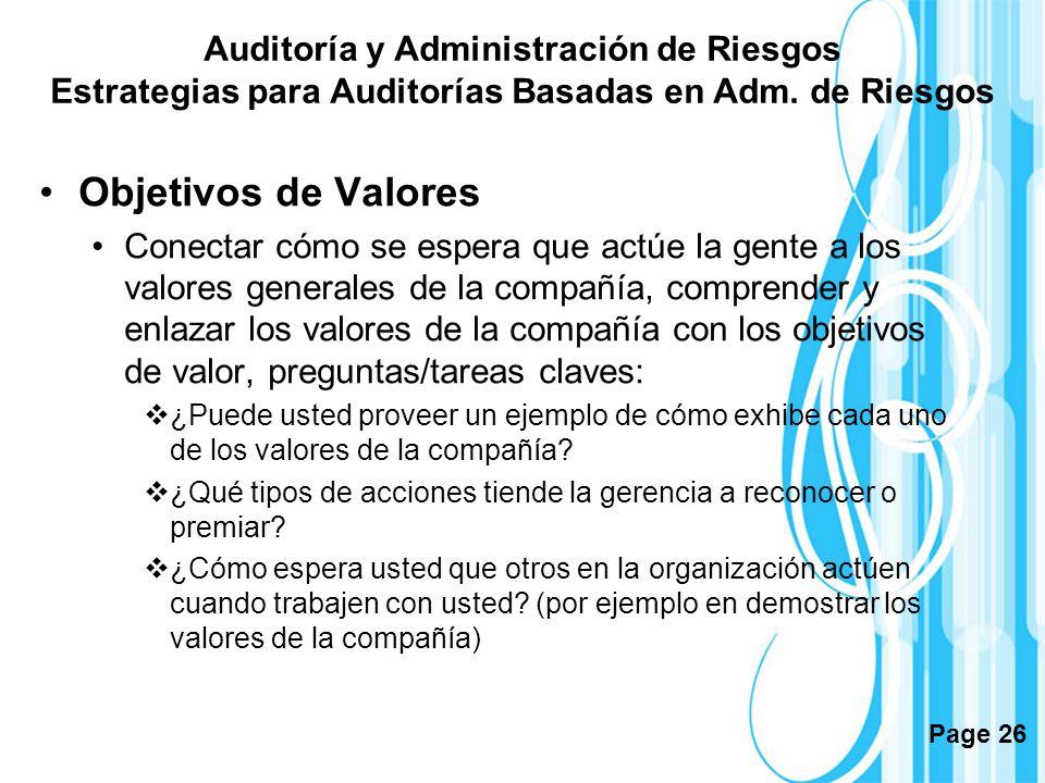Page 26 Objetivos de Valores Conectar cómo se espera que actúe la gente a los valores generales de la compañía, comprender y enlazar los valores de la