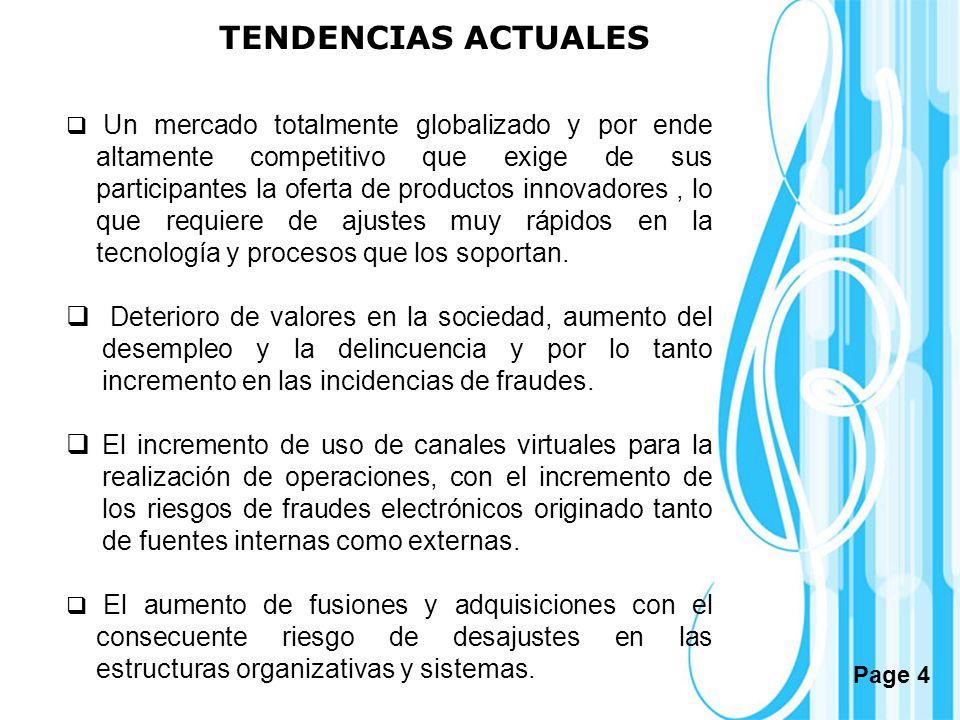 Page 4 TENDENCIAS ACTUALES Un mercado totalmente globalizado y por ende altamente competitivo que exige de sus participantes la oferta de productos in