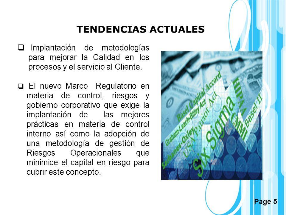 Page 5 Implantación de metodologías para mejorar la Calidad en los procesos y el servicio al Cliente. El nuevo Marco Regulatorio en materia de control