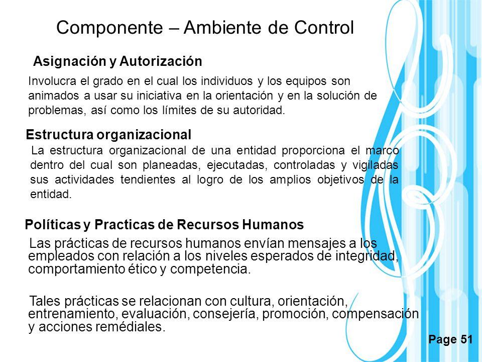 Page 51 Asignación y Autorización Involucra el grado en el cual los individuos y los equipos son animados a usar su iniciativa en la orientación y en