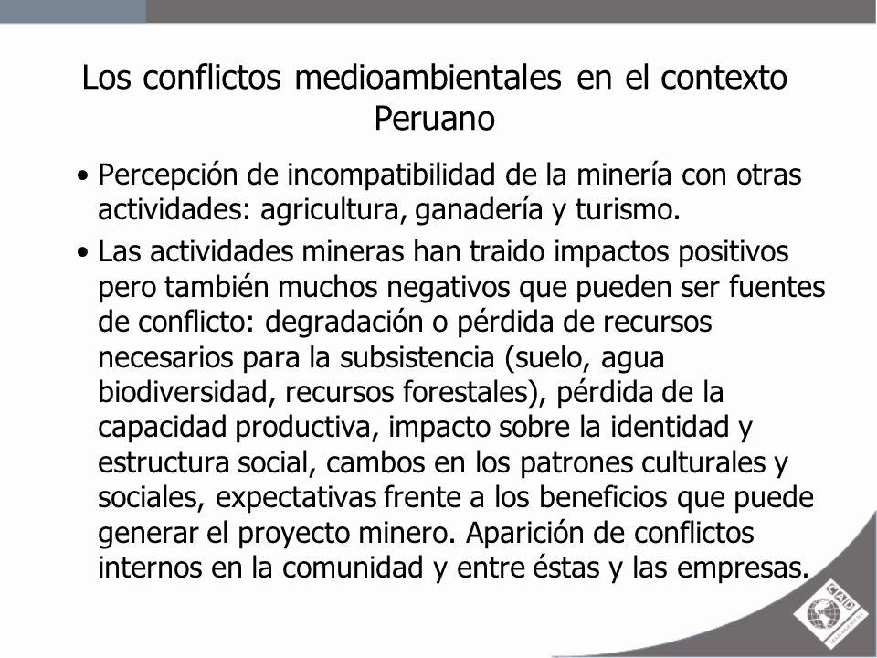 Los conflictos medioambientales en el contexto Peruano Impacto de los conflictos socioambientales: –Impactos económicos negativos en el plano local, regional y nacional.