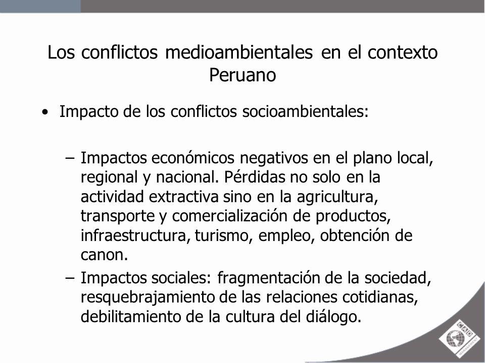 Los conflictos medioambientales en el contexto Peruano Impactos políticos: debilitamiento de autoridades regionales y locales.