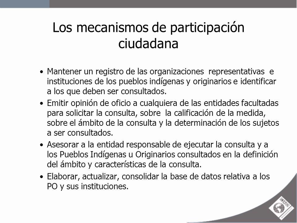 Los mecanismos de participación ciudadana –Registrar los resultados de las consultas realizadas.