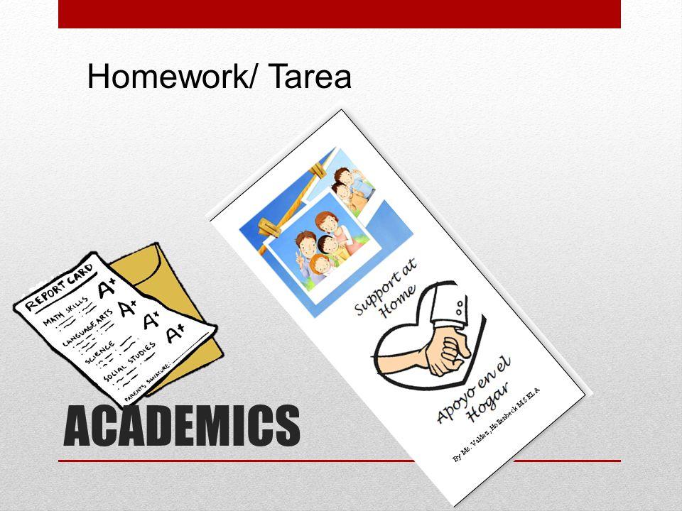 ACADEMICS Homework/ Tarea