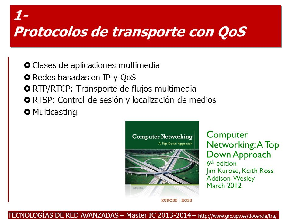 TECNOLOGÍAS DE RED AVANZADAS – Master IC 2013-2014 IP Multicast Addresses Class D IP addresses 224.0.0.0 – 239.255.255.255 Address allocation: Well-known (reserved) multicast addresses, assigned by IANA: 224.0.0.x and 224.0.1.x Transient multicast addresses, assigned and reclaimed dynamically, e.g., by sdr program Each multicast address represents a group of arbitrary size, called a host group There is no structure within class D address space like subnetting => flat address space 112112112 1110Group ID