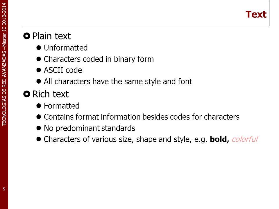 TECNOLOGÍAS DE RED AVANZADAS – Master IC 2013-2014 Plain Text vs.