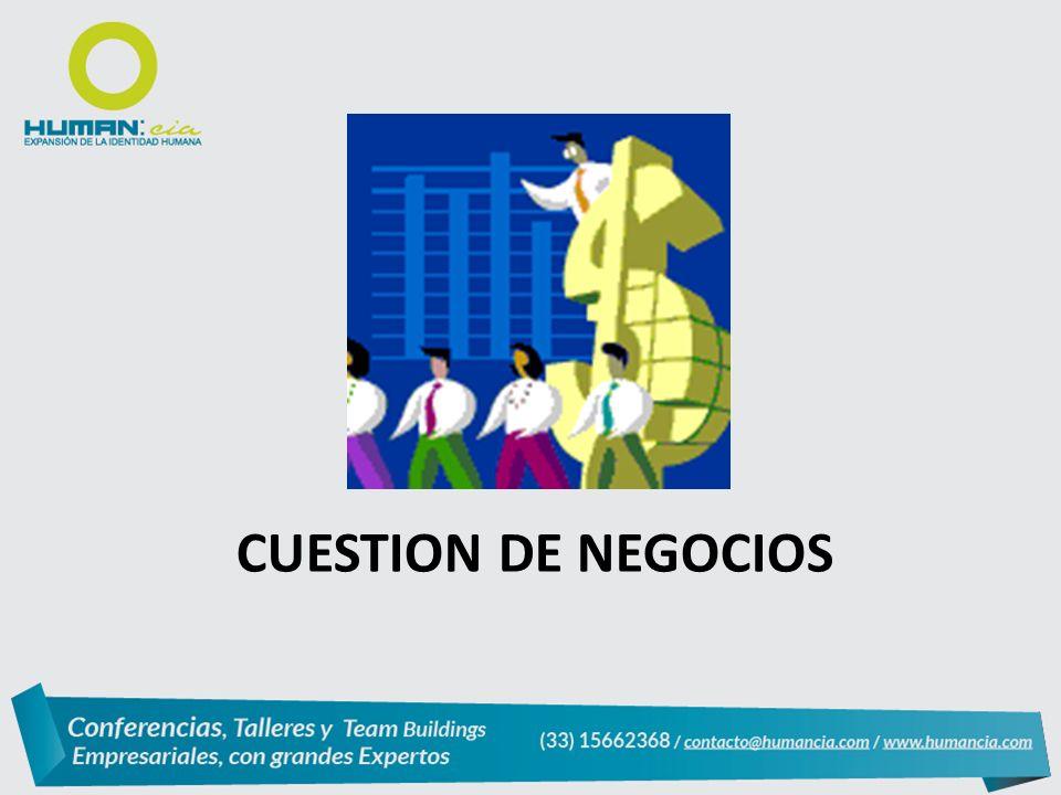 CUESTION DE NEGOCIOS