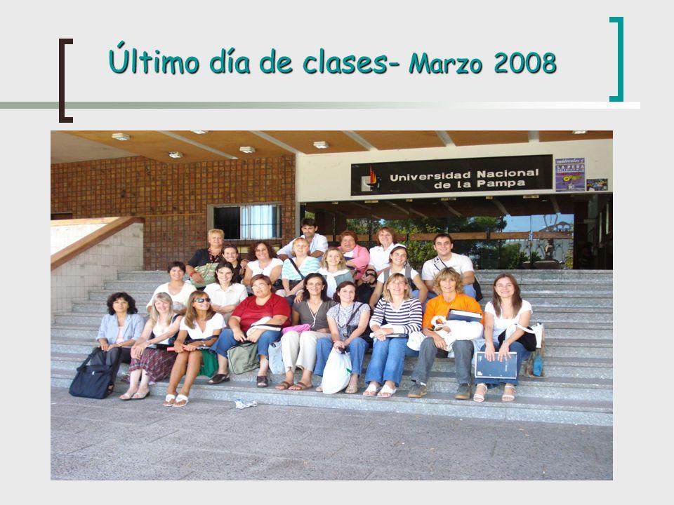 Último día de clases- Marzo 2008
