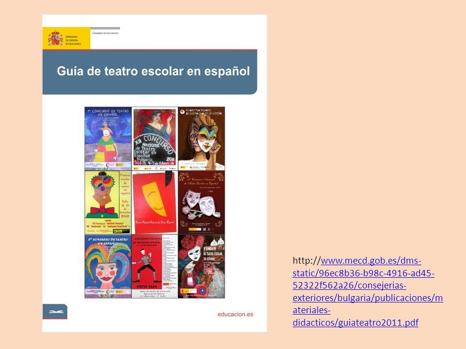 http://www.mecd.gob.es/dms- static/96ec8b36-b98c-4916-ad45- 52322f562a26/consejerias- exteriores/bulgaria/publicaciones/m ateriales- didacticos/guiate