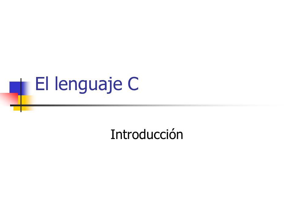 Proceso de compilación La compilación de un programa C se realiza en varias fases que normalmente son automatizadas y ocultadas por los entornos de desarrollo: Preprocesado: consistente en modificar el código en C según una serie de directivas de preprocesador.
