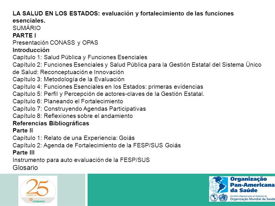 LA SALUD EN LOS ESTADOS: evaluación y fortalecimiento de las funciones esenciales.