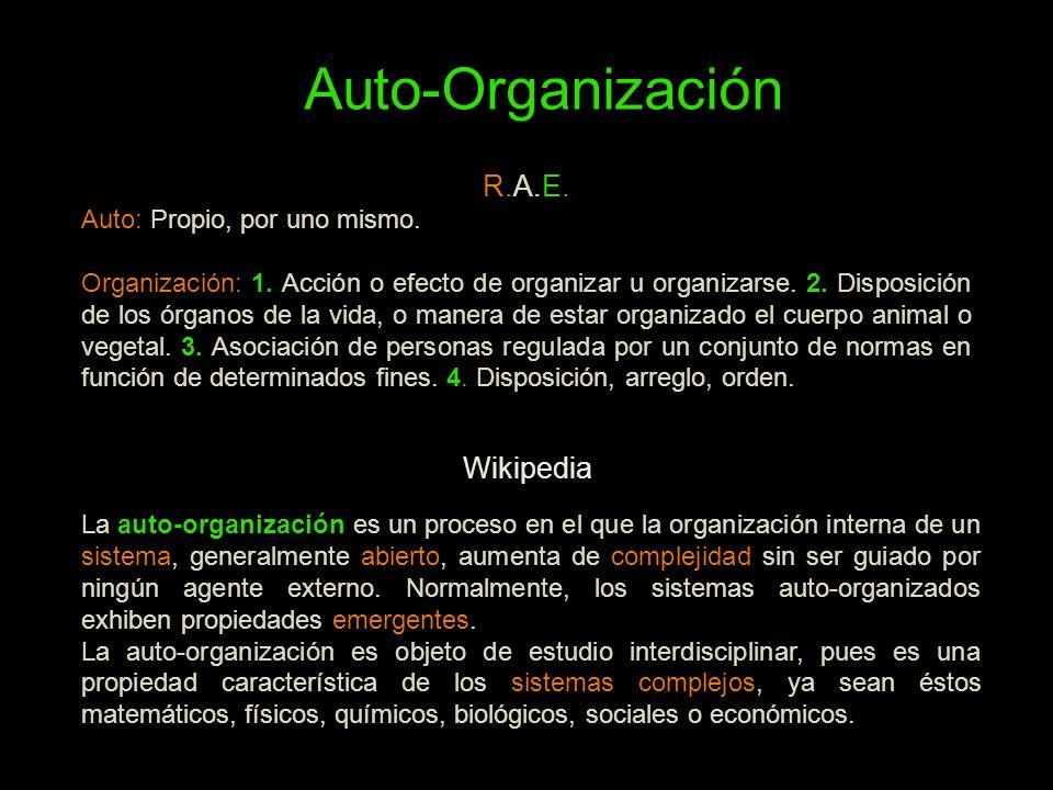R.A.E. Auto: Propio, por uno mismo. Organización: 1. Acción o efecto de organizar u organizarse. 2. Disposición de los órganos de la vida, o manera de