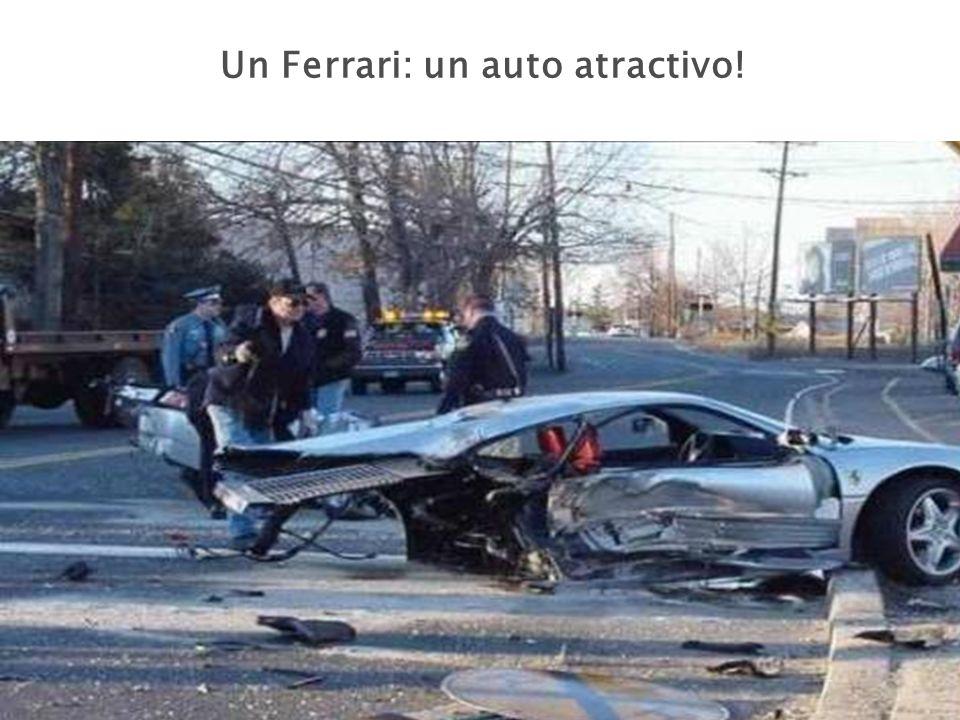 Un Ferrari: un auto atractivo!