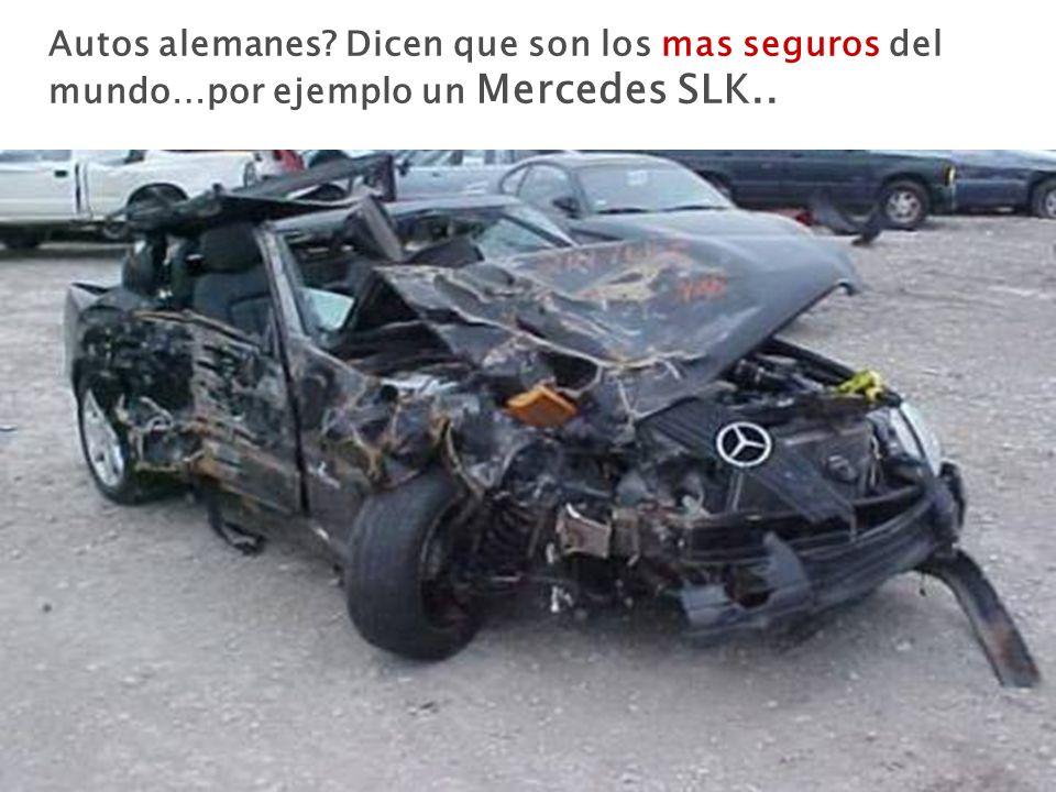 Autos alemanes? Dicen que son los mas seguros del mundo…por ejemplo un Mercedes SLK..
