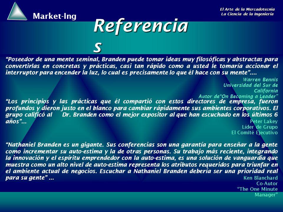 Market-Ing El Arte de la Mercadotecnia La Ciencia de la Ingeniería Referencia s Warren Bennis Universidad del Sur de California Autor deOn Becoming a