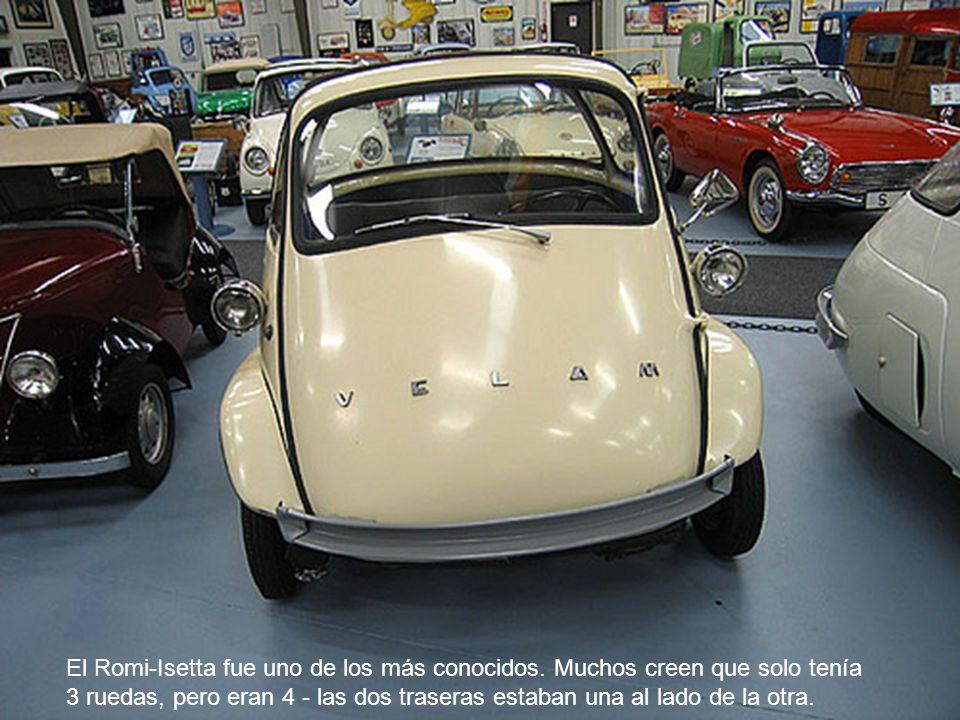 El Romi-Isetta fue uno de los más conocidos. Muchos creen que solo tenía 3 ruedas, pero eran 4 - las dos traseras estaban una al lado de la otra.