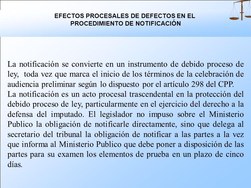Conforme a las dispocisiones del artículo 298 del Código Procesal Penal cuando se presente la acusación, el secretario notifica a las partes e informa