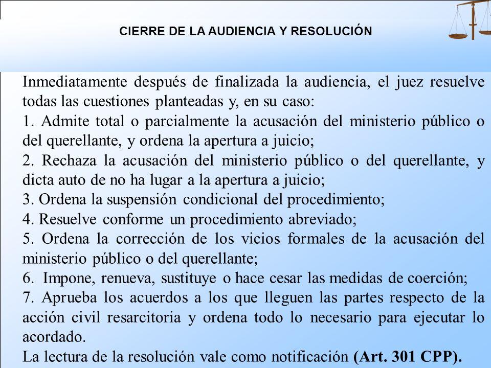 Si no es posible realizar la audiencia por ausencia del imputado, el juez fija nuevo día y hora y dispone todo lo necesario para evitar su suspensión.