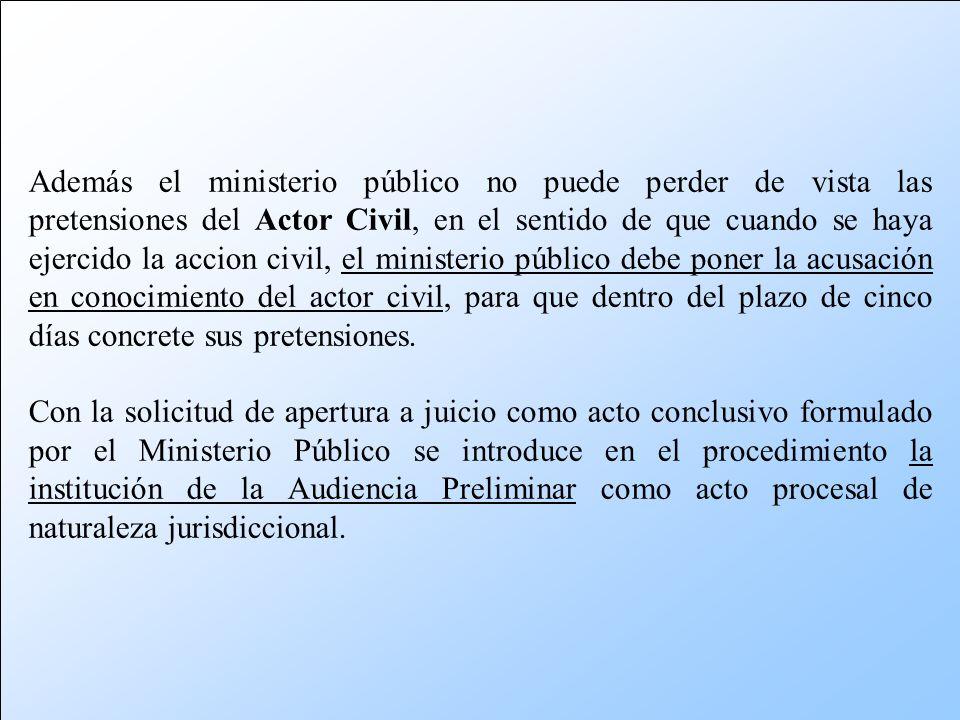 Cuando el Ministerio Público estima que la investigación proporciona fundamento para someter a juicio al imputado presenta la acusación requiriendo la
