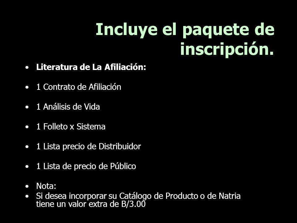 Incluye el paquete de inscripción. Literatura de La Afiliación: 1 Contrato de Afiliación 1 Análisis de Vida 1 Folleto x Sistema 1 Lista precio de Dist