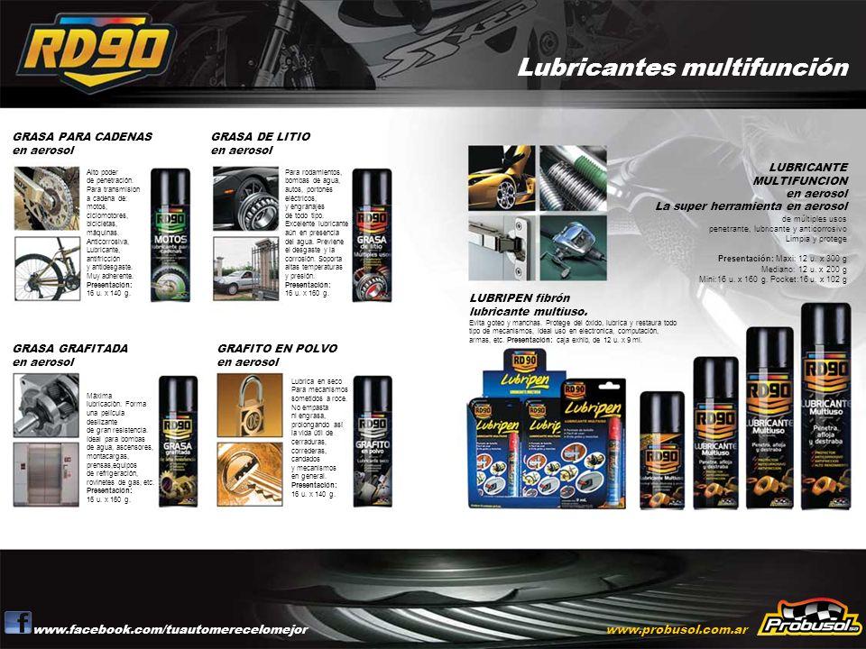Lubricantes multifunción www.facebook.com/tuautomerecelomejorwww.probusol.com.ar Alto poder de penetración. Para transmision a cadena de: motos, ciclo