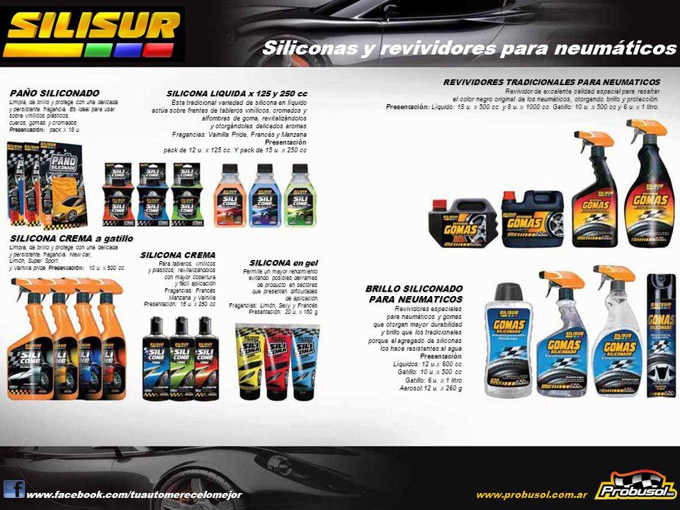 www.facebook.com/tuautomerecelomejorwww.probusol.com.ar PAÑO SILICONADO Limpia, da brillo y protege con una delicada y persistente fragancia. Es ideal