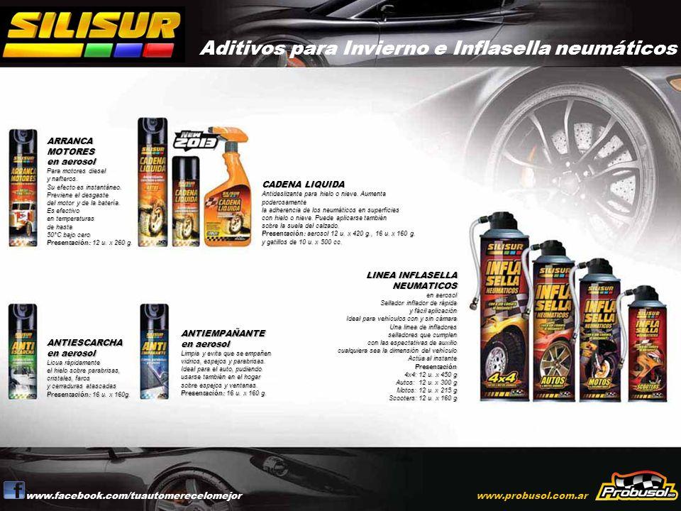 Aditivos para Invierno e Inflasella neumáticos www.facebook.com/tuautomerecelomejorwww.probusol.com.ar ARRANCA MOTORES en aerosol Para motores diesel