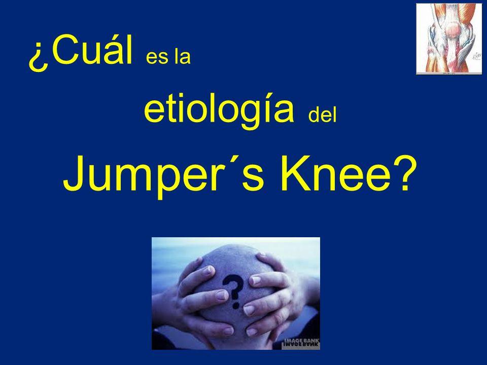 ¿Cuál es la etiología del Jumper´s Knee?