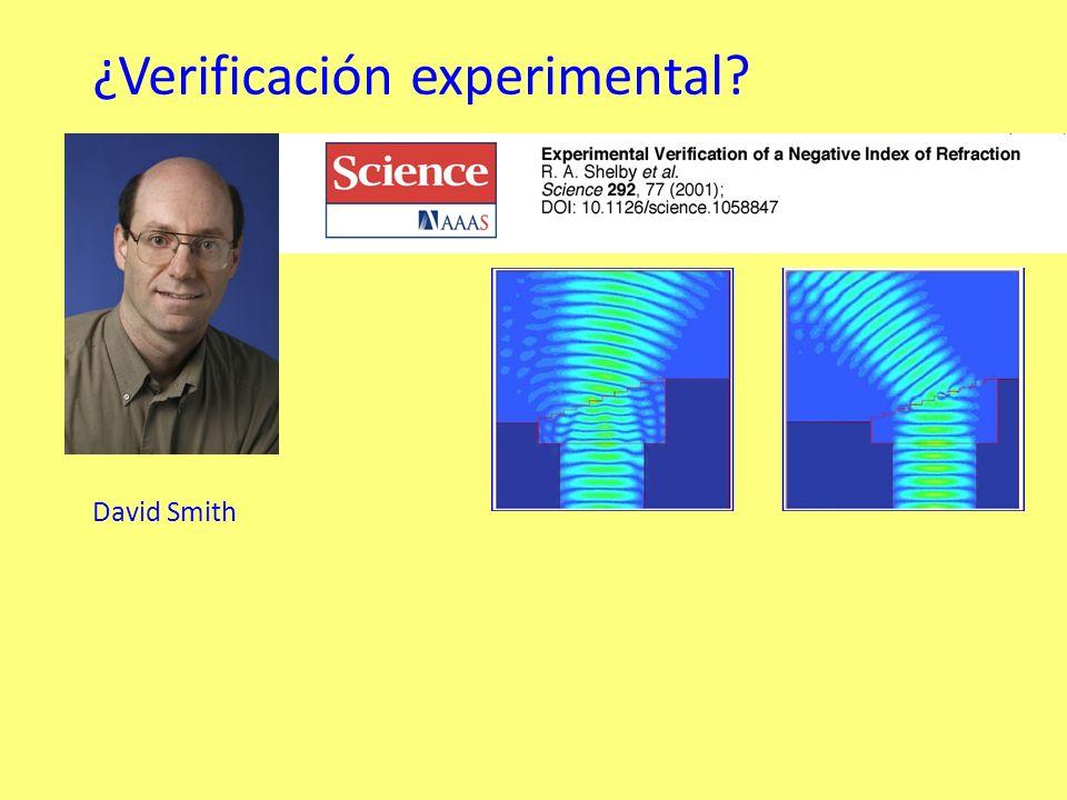 ¿Verificación experimental David Smith