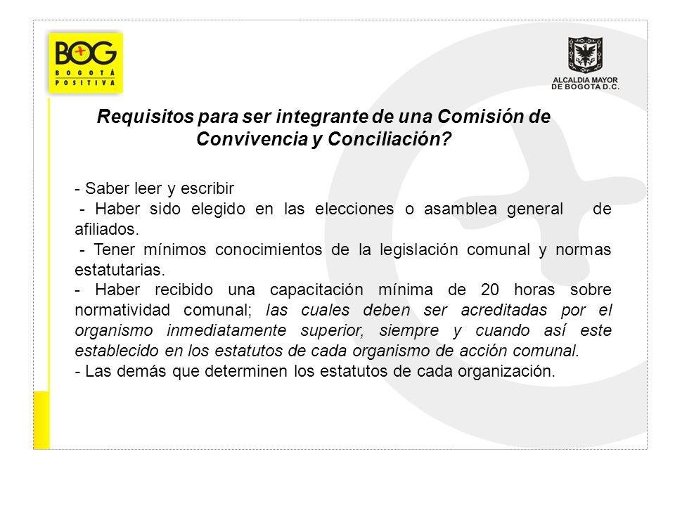 Requisitos para ser integrante de una Comisión de Convivencia y Conciliación? - Saber leer y escribir - Haber sido elegido en las elecciones o asamble