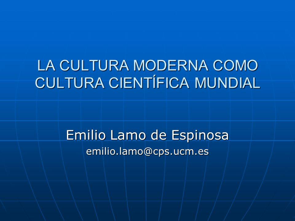 1.-Qué es la ciencia 2.-La ciencia como cultura 3.-Difusión de la tecno-ciencia como motor de la globalización cultural