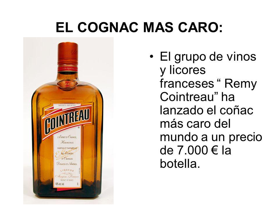 EL COGNAC MAS CARO: El grupo de vinos y licores franceses Remy Cointreau ha lanzado el coñac más caro del mundo a un precio de 7.000 la botella.