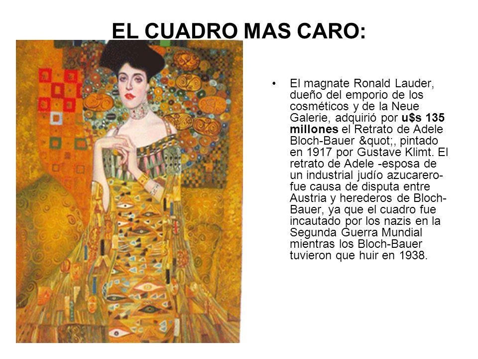 EL CUADRO MAS CARO: El magnate Ronald Lauder, dueño del emporio de los cosméticos y de la Neue Galerie, adquirió por u$s 135 millones el Retrato de Ad