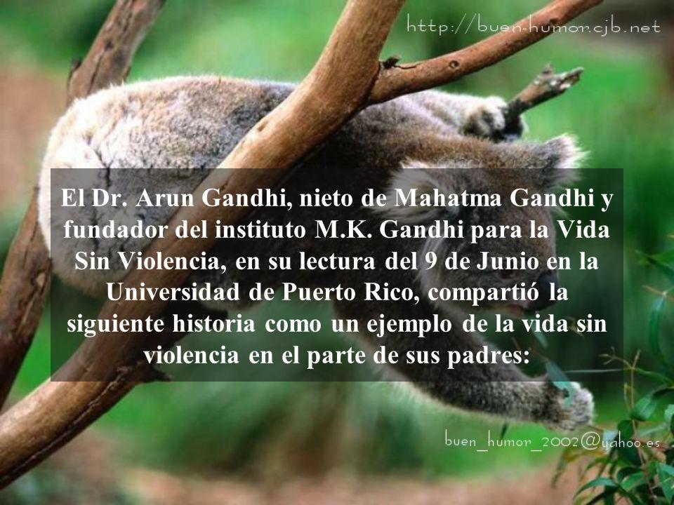 Anécdota del nieto de MAHATMA GANDHI