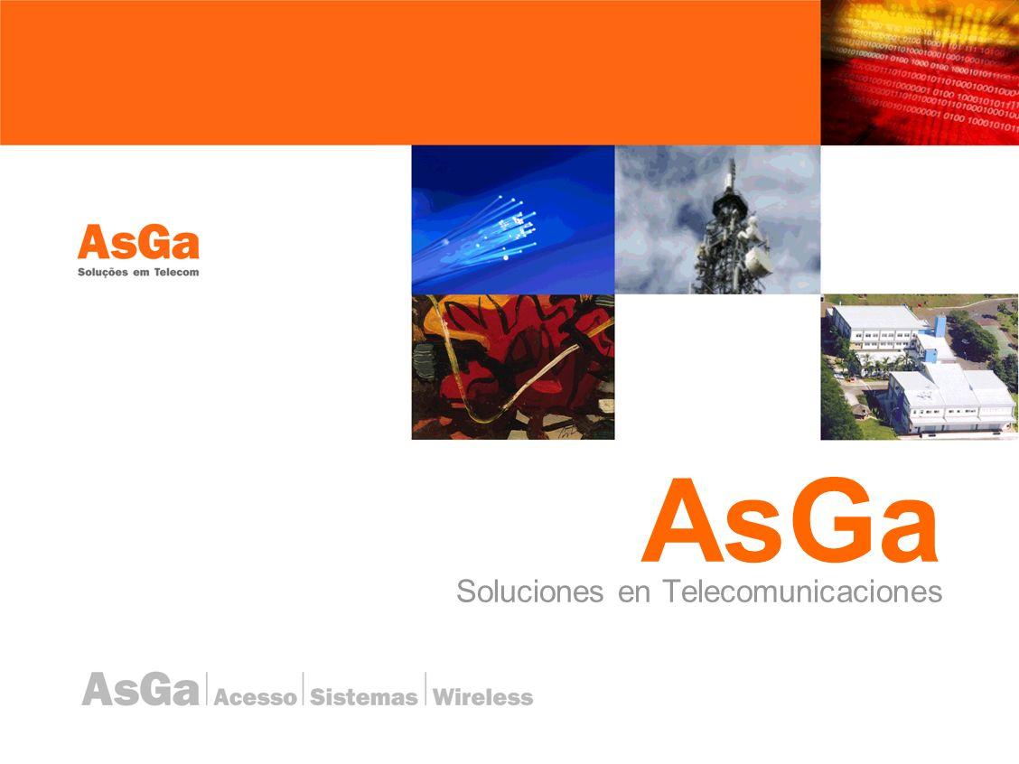 AsGa PON Systems –Dos OLT´s: OLT-230 OLT-2500 –Tres ONU´s: ONU-230 ONU – EE2900 -02 ONU – EE2900 -24 AsGa.