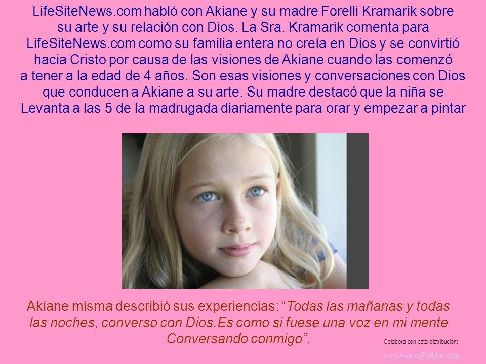 LifeSiteNews.com habló con Akiane y su madre Forelli Kramarik sobre su arte y su relación con Dios.