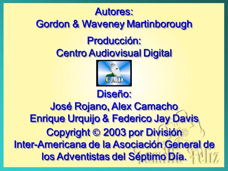 Autores: Gordon & Waveney Martinborough Producción: Centro Audiovisual Digital Diseño: José Rojano, Alex Camacho Enrique Urquijo & Federico Jay Davis Diseño: Copyright 2003 por División Inter-Americana de la Asociación General de los Adventistas del Séptimo Día.