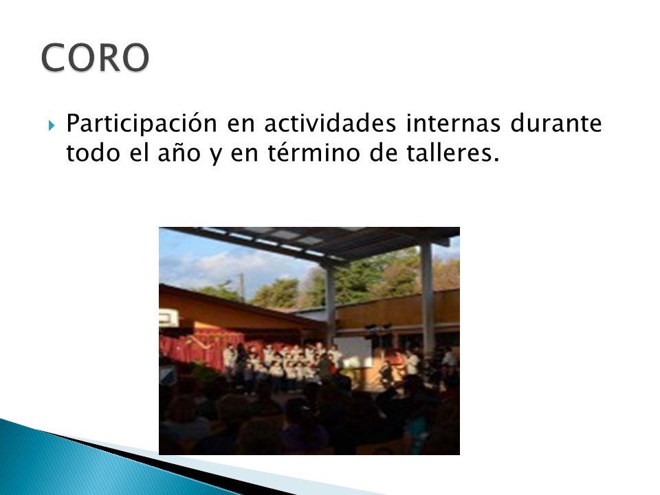 Participación en actividades internas durante todo el año y en término de talleres.