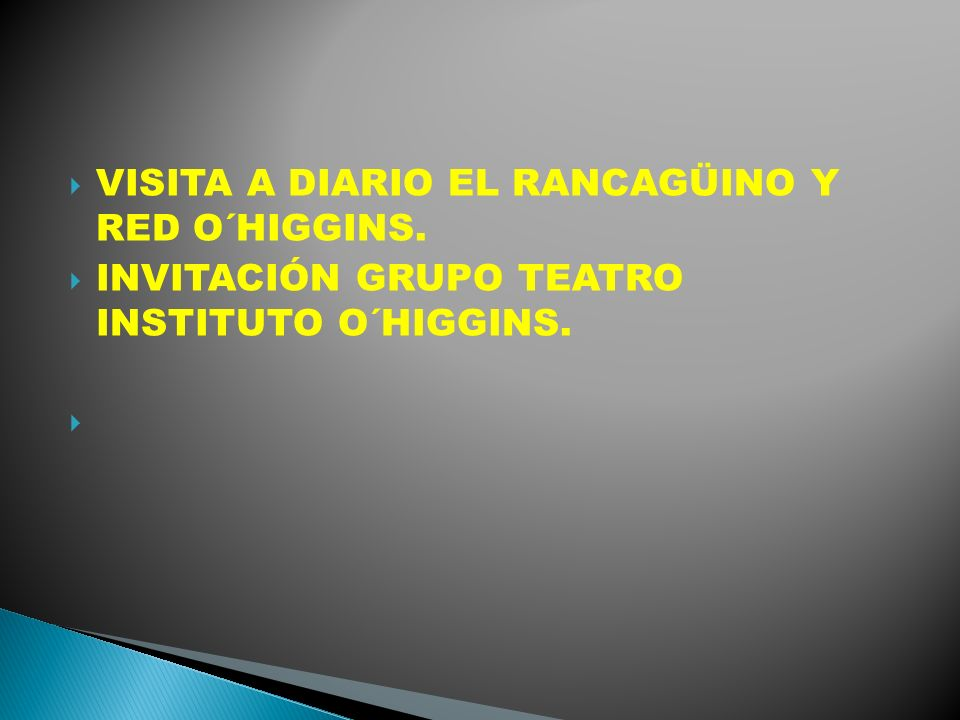 VISITA A DIARIO EL RANCAGÜINO Y RED O´HIGGINS. INVITACIÓN GRUPO TEATRO INSTITUTO O´HIGGINS.