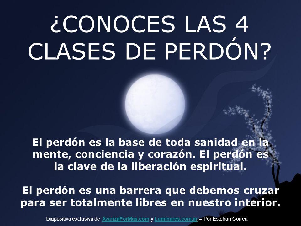 ¿CONOCES LAS 4 CLASES DE PERDÓN.