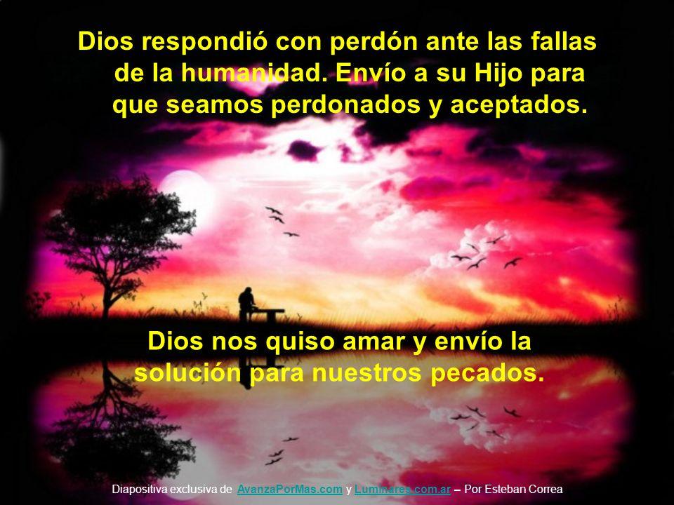 La misión de la venida de Cristo a la tierra fue esta: PERDÓN. El dijo antes de Morir: Padre, perdónalos, porque no saben lo que hacen. Es una dicha m
