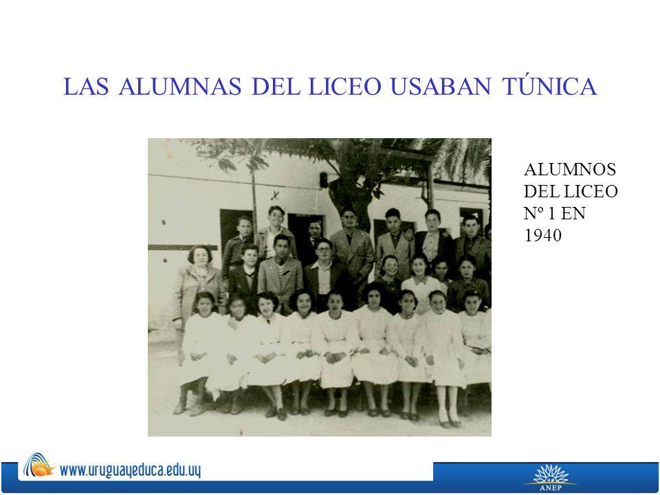 LAS ALUMNAS DEL LICEO USABAN TÚNICA ALUMNOS DEL LICEO Nº 1 EN 1940