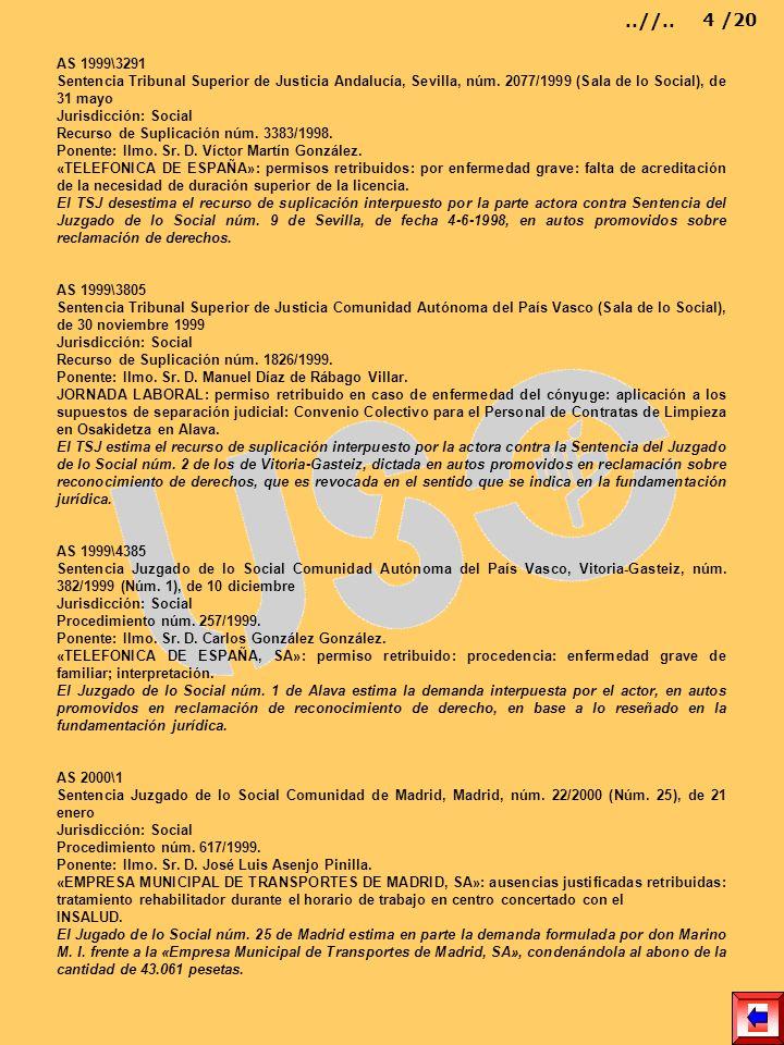AS 1999\3291 Sentencia Tribunal Superior de Justicia Andalucía, Sevilla, núm. 2077/1999 (Sala de lo Social), de 31 mayo Jurisdicción: Social Recurso d