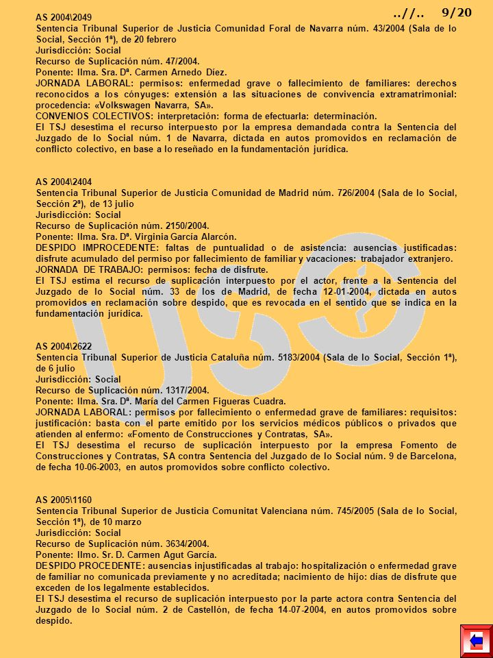 AS 2004\2049 Sentencia Tribunal Superior de Justicia Comunidad Foral de Navarra núm. 43/2004 (Sala de lo Social, Sección 1ª), de 20 febrero Jurisdicci