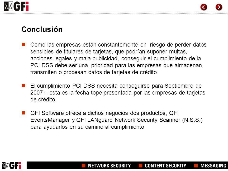 Conclusión Como las empresas están constantemente en riesgo de perder datos sensibles de titulares de tarjetas, que podrían suponer multas, acciones l
