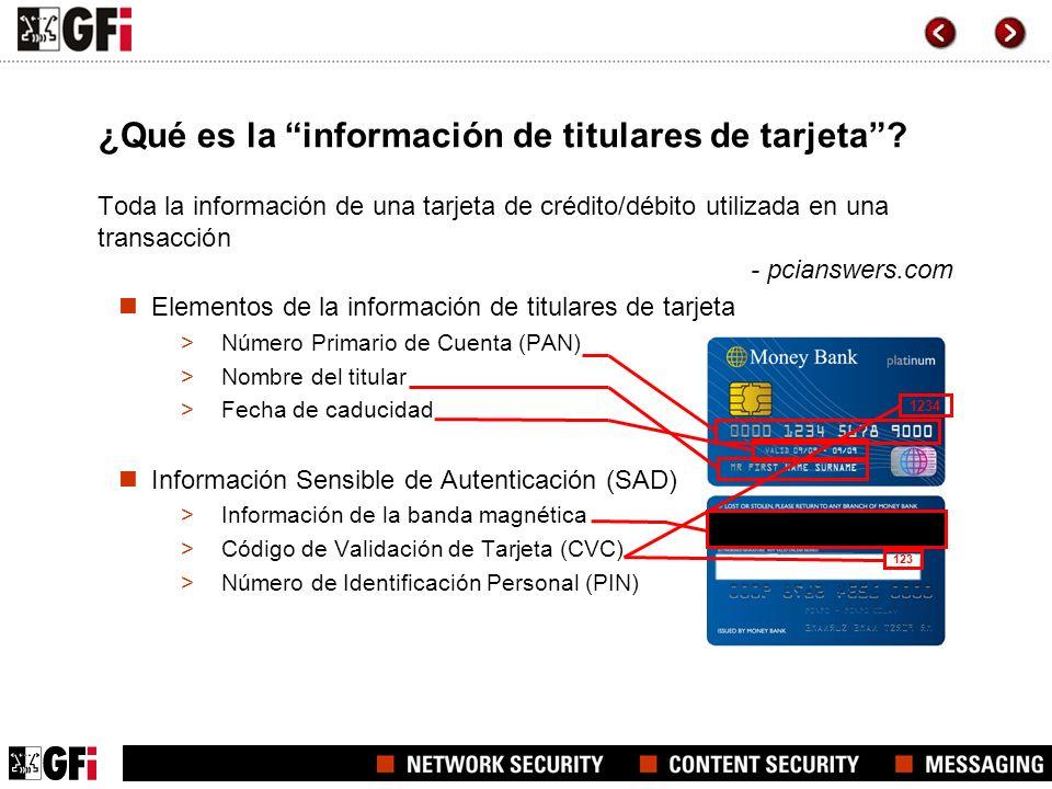 Almacenamiento de información de titulares PCI DSS proporciona protección de la información de titulares de tarjeta Se permite almacenar los siguientes datos siempre que estén encriptados, despiezados o truncados: >PAN, Nombre del titular, Fecha de caducidad, Código de Servicio
