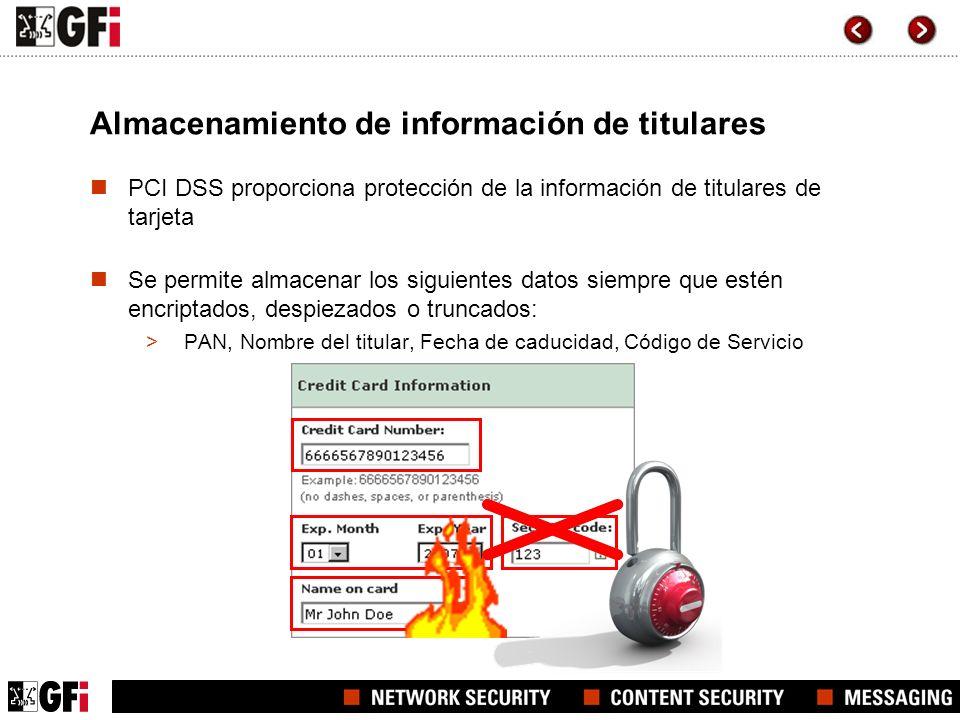Almacenamiento de información de titulares PCI DSS proporciona protección de la información de titulares de tarjeta Se permite almacenar los siguiente