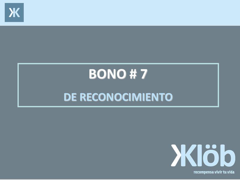BONO # 7 DE RECONOCIMIENTO